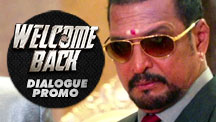 Welcome Back - Dialogue Promo