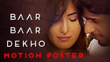 Motion Poster | Baar Baar Dekho