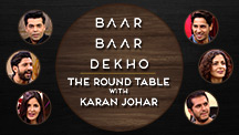 The Round Table | Baar Baar Dekho