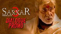 Dialogue Promo 5 | Sarkar 3
