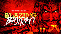Blazing Bajirao - an epic graphic Series based on Bajirao Mastani!