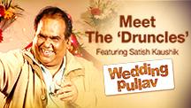 Wedding Pullav Special Announcement - Meet The 'Druncles' | Wedding Pullav