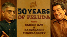 A Journey Of Fifty Years & Beyond | Double Feluda