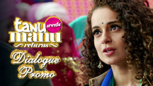 The Battle Begins - Tanu Weds Manu Returns