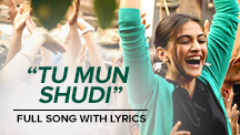 Tu Mun Shudi - Full Song Lyrical Video  | Raanjhanaa