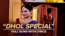 Dhol Special - Full Song With Lryics | Saadi Love Story