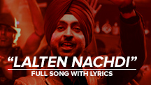 Laltain Nachdi - Full Song With Lyrics | Saadi Love Story