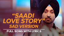 Saadi Love Story - Sad Version - Full Song With Lyrics | Saadi Love Story