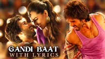 Gandi Baat - Full Song With Lyrics | R... Rajkumar