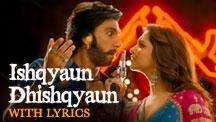 Ishqyaun Dhishqyaun - Full Song With Lyrics | Goliyon Ki Raasleela Ram-Leela