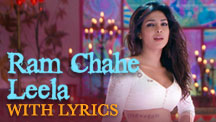 Ram Chahe Leela - Full Song With Lyrics | Goliyon Ki Raasleela Ram-Leela