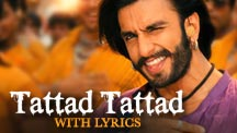 Tattad Tattad - Full Song with Lyrics | Goliyon Ki Raasleela Ram-Leela