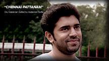 Chennai Pattanam | Oru Vadakkan Selfie