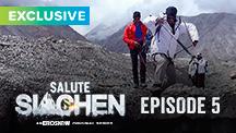 Episode 5 | Salute Siachen