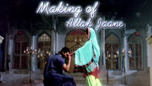 Making of Allah Jaane
