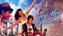 Watch Teri Meri Kahaani full movie Online - Eros Now