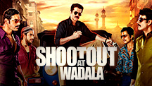 Watch Shootout at Wadala full movie Online - Eros Now