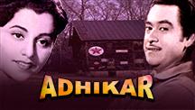 Watch Adhikar full movie Online - Eros Now