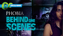 Phobia Behind The Scenes