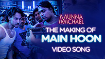 The Making of Main Hoon Video Song