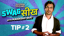 Swag Seekh With Mahindar Bhai - Tip 2