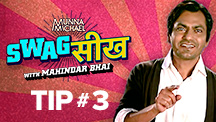 Swag Seekh With Mahindar Bhai - Tip 3
