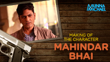 Making of the Character (Mahindar Bhai)