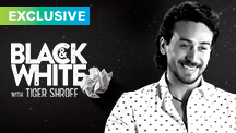 Exclusive - Black & White Interview - Tiger Shroff