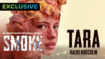 Smoke - Tara by Kalki Koechlin