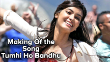 Making Of the Song Tumhi Ho Bandhu