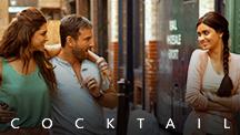 Watch Cocktail full movie Online - Eros Now