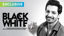 Exclusive - Black & White Interview with Harshvardhan Rane