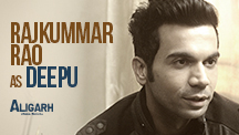 Rajkummar Rao as Deepu