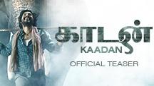 Kaadan - Official Teaser