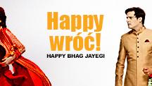 Watch Happy Bhag Jayegi - Polish full movie Online - Eros Now