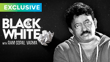 Catch Ram Gopal Varma on Black & White - The Interview