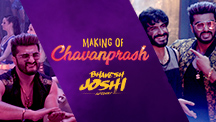 Making Of Chavanprash Song