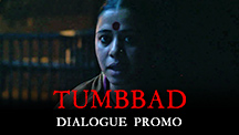 Are You Prepared For Tumbbad?