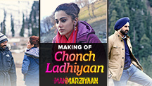 Chonch Ladhiyaan Song Making