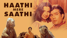 Watch Haathi Mere Saathi full movie Online - Eros Now