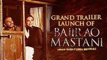 Grand Launch of Bajirao Mastani Trailer