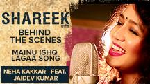 Behind The Scenes - Mainu Ishq Lagaa Song - Neha Kakkar - Feat. Jaidev Kumar