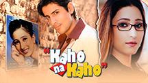 Watch Kaho Na Kaho full movie Online - Eros Now