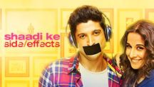 Watch Shaadi Ke Side Effects full movie Online - Eros Now