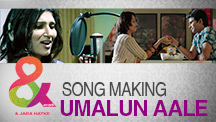 Behind The Scenes - Umalun Aale Song