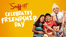 Sniff Celebrates Friendship Day