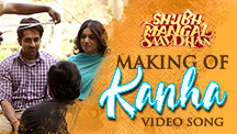 Making of Kanha Video Song