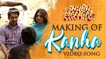 Making of Kanha Video Song
