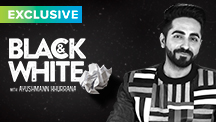 Exclusive - Black & White Interview - Ayushmann Khurrana