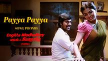 Payya Payya - Song Promo